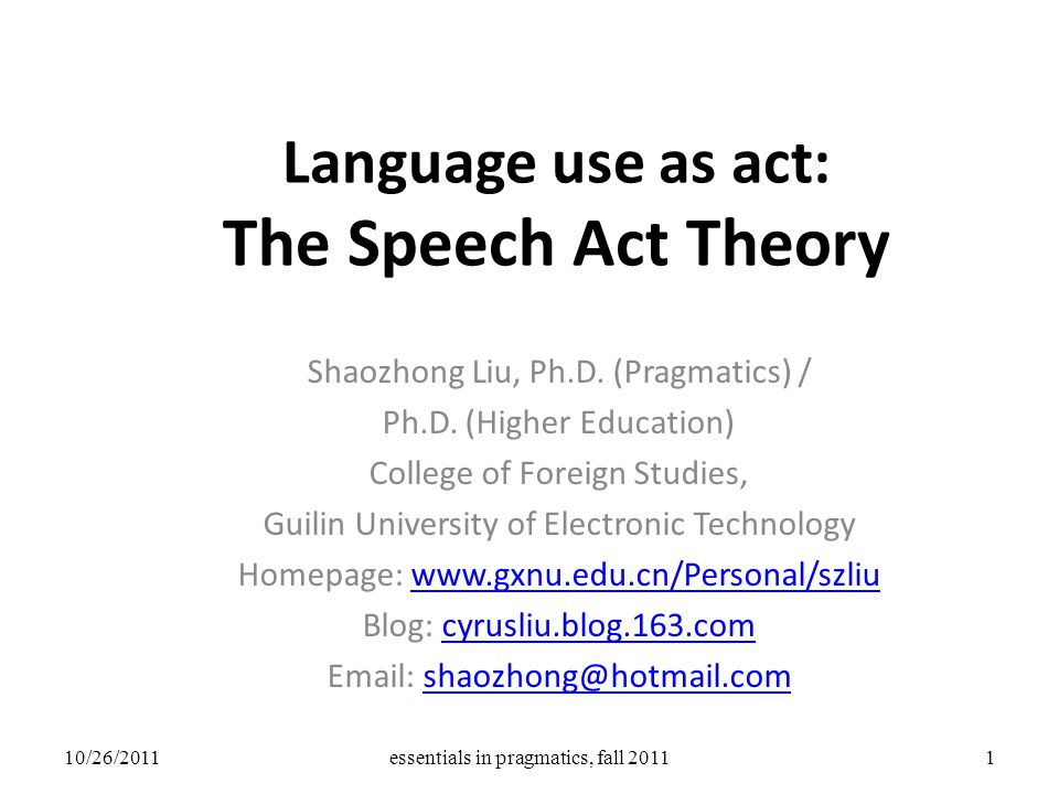 Language use as act: The Speech Act Theory