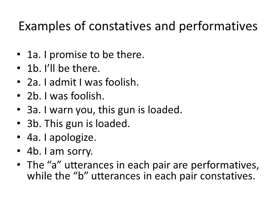 Examples of constatives and performatives