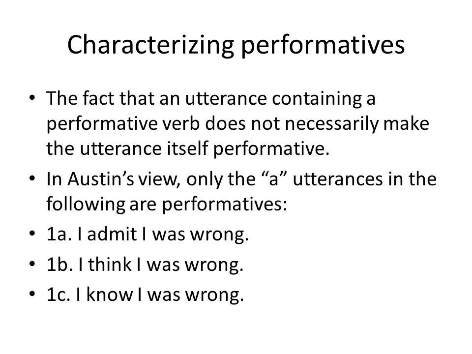 Characterizing performatives
