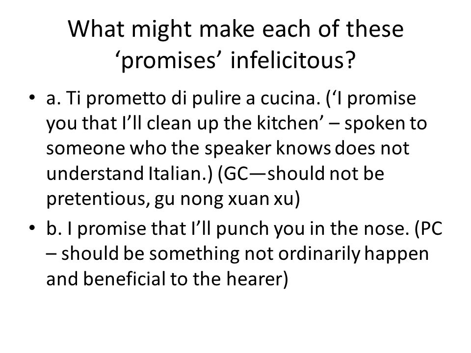 What might make each of these 'promises' infelicitous