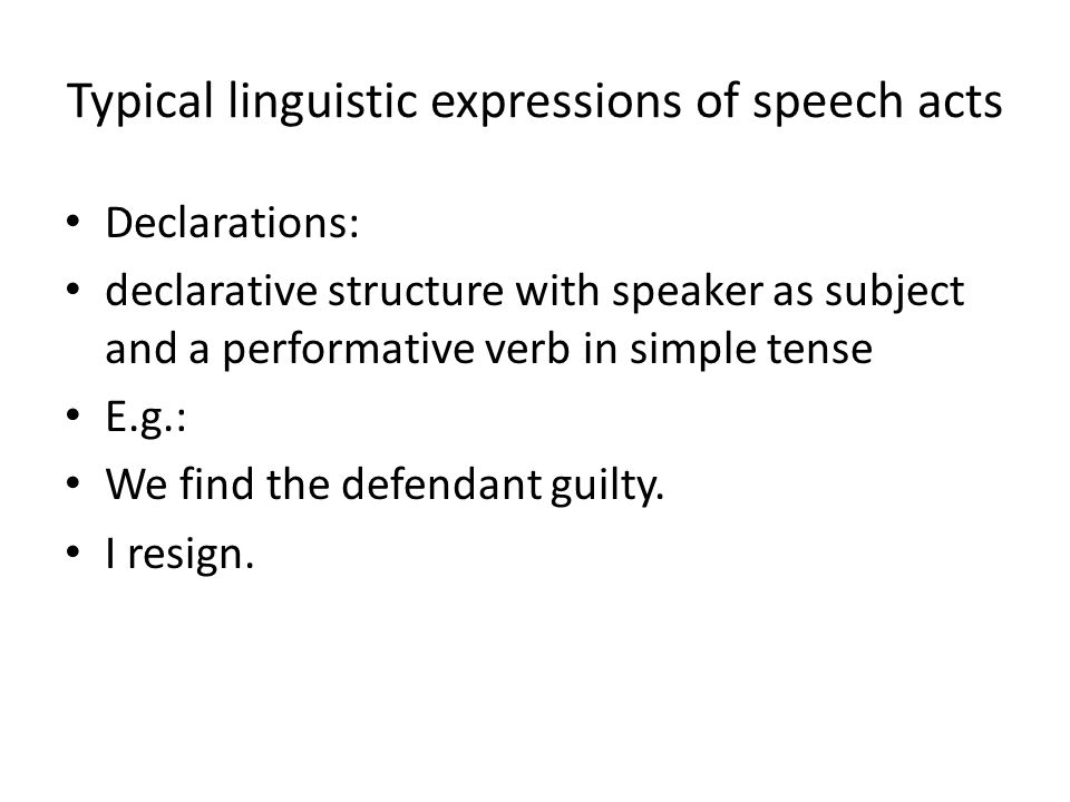 Typical linguistic expressions of speech acts