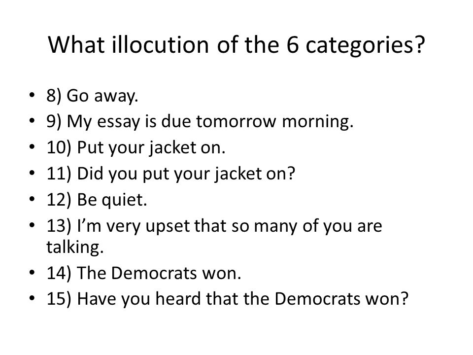 What illocution of the 6 categories