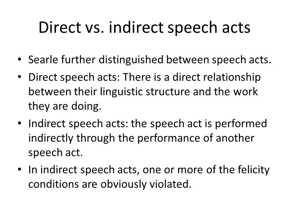 Direct vs. indirect speech acts