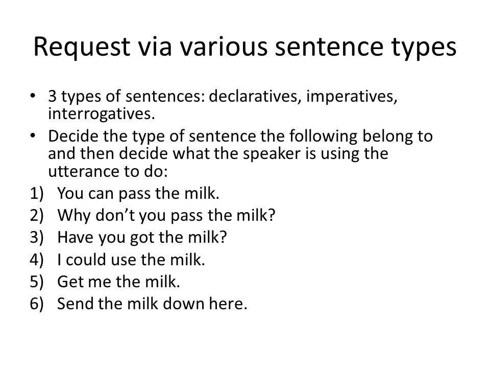 Request via various sentence types