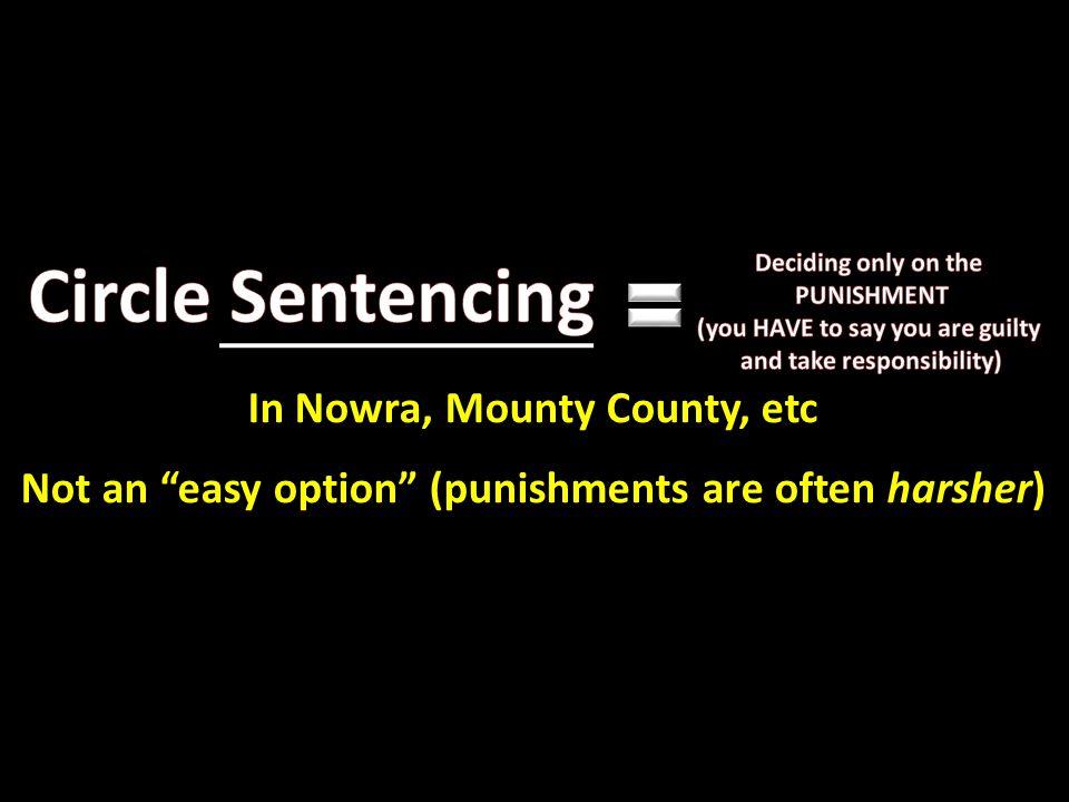 Circle Sentencing In Nowra, Mounty County, etc
