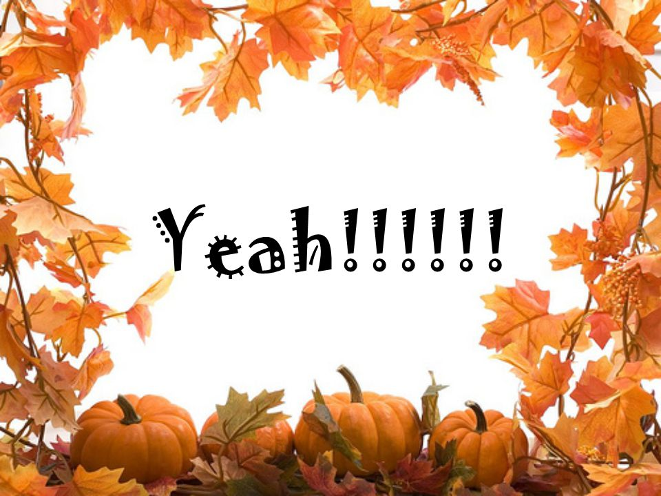 Yeah!!!!!!