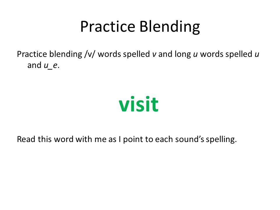 visit Practice Blending