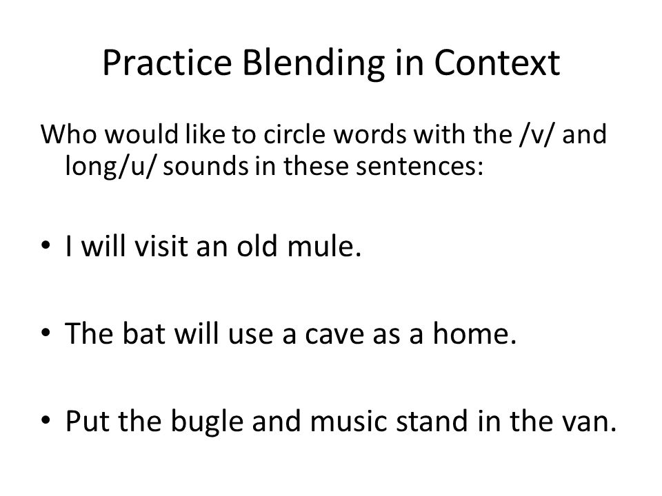 Practice Blending in Context