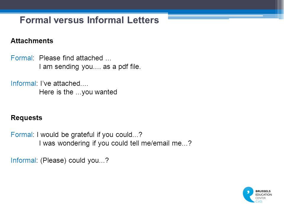 Formal versus Informal Letters