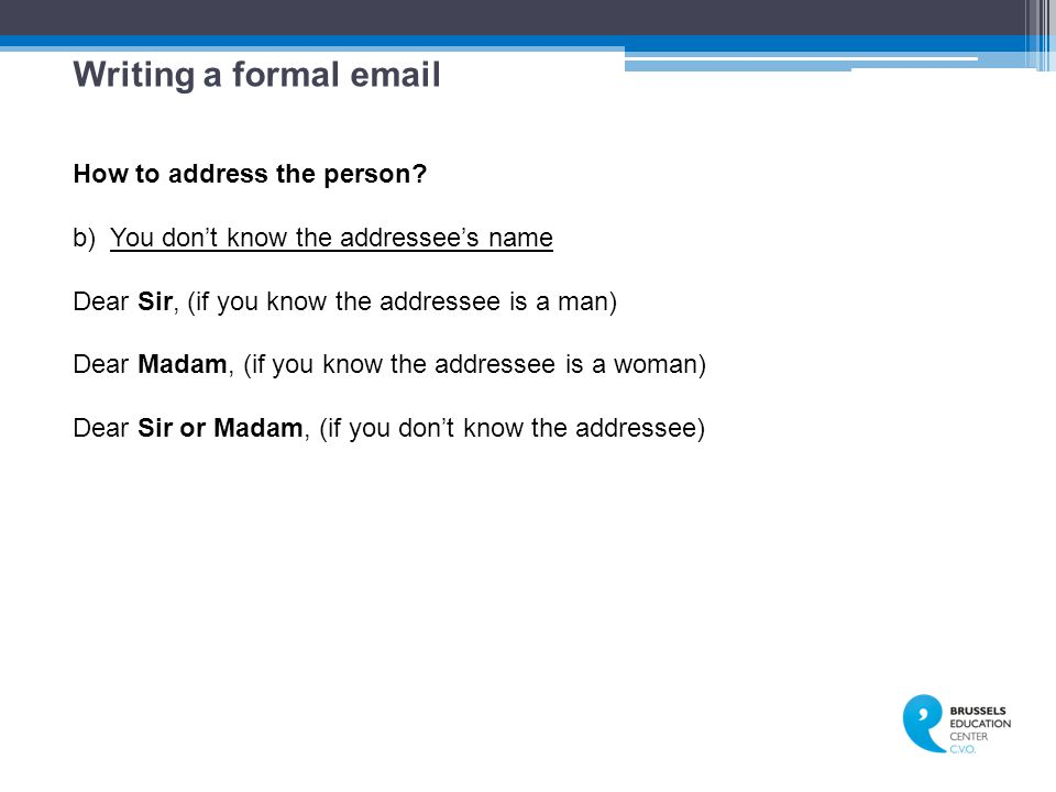 Writing a formal email How to address the person