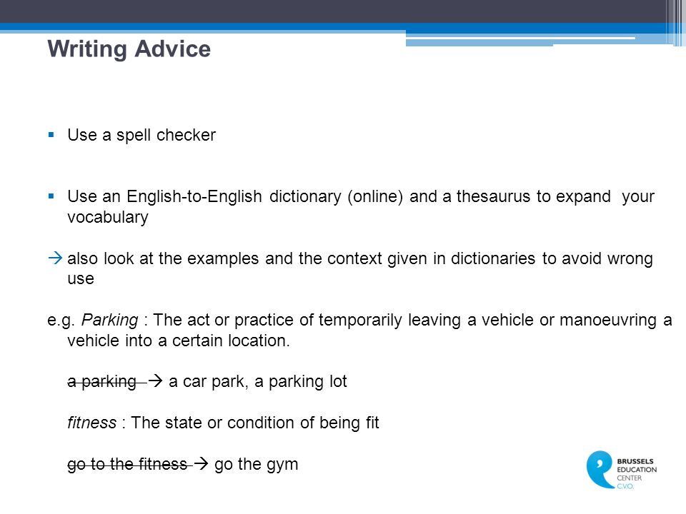 Writing Advice Use a spell checker