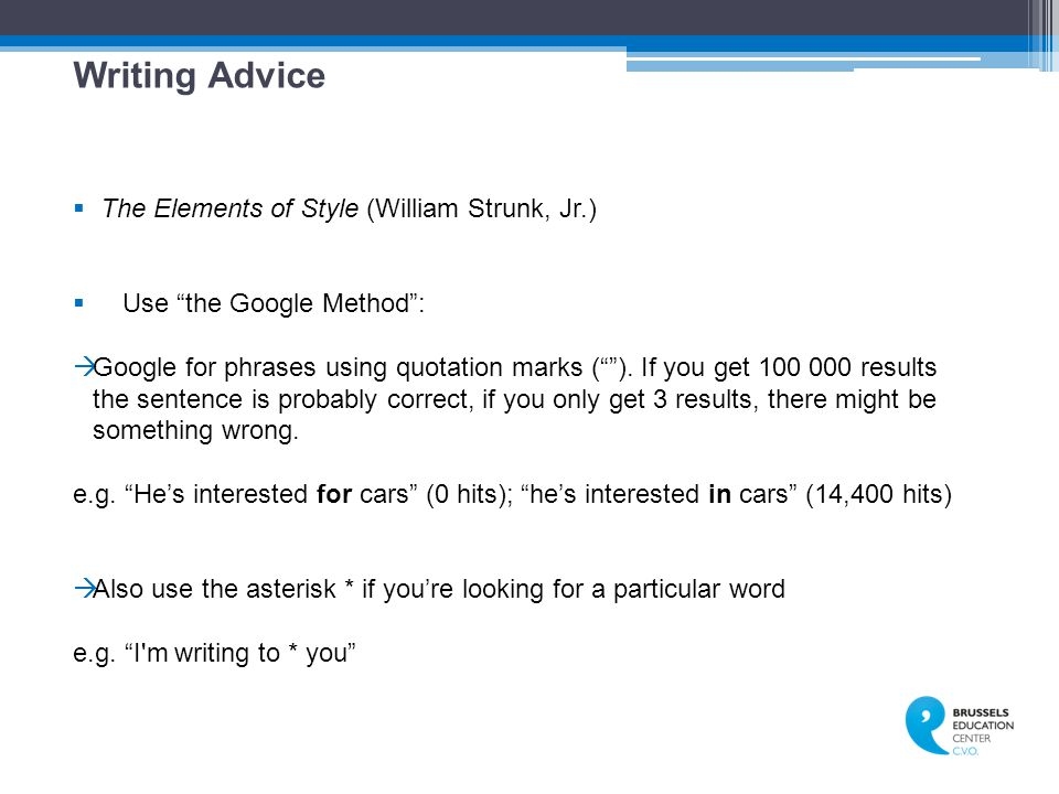 Writing Advice The Elements of Style (William Strunk, Jr.)