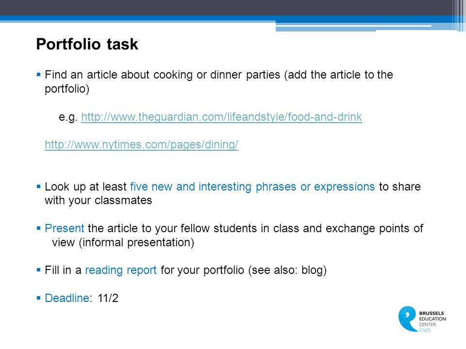 Portfolio task Find an article about cooking or dinner parties (add the article to the portfolio)