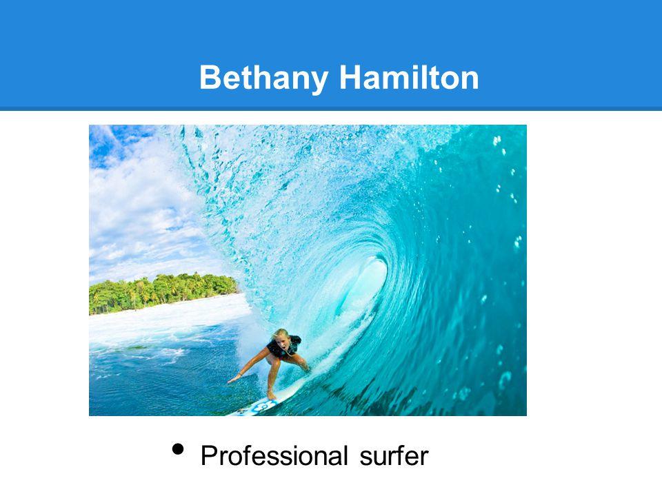 Bethany Hamilton Professional surfer