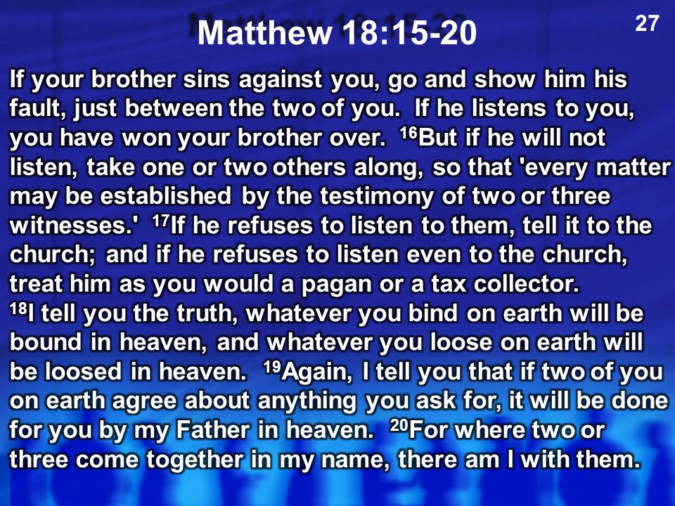 27 Matthew 18:15-20.
