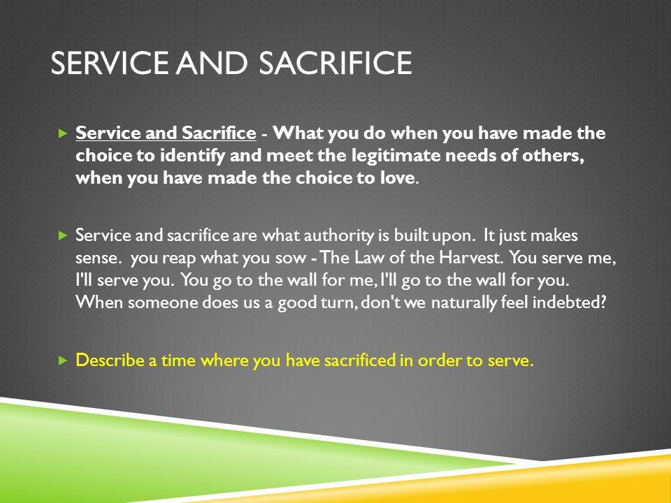 Service and sacrifice