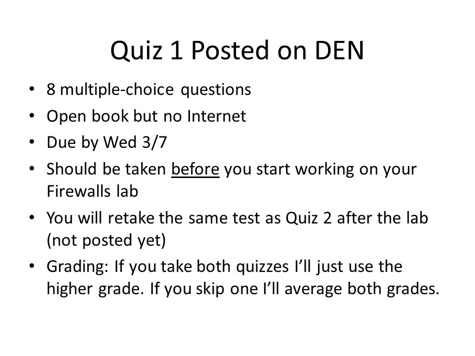 Quiz 1 Posted on DEN 8 multiple-choice questions