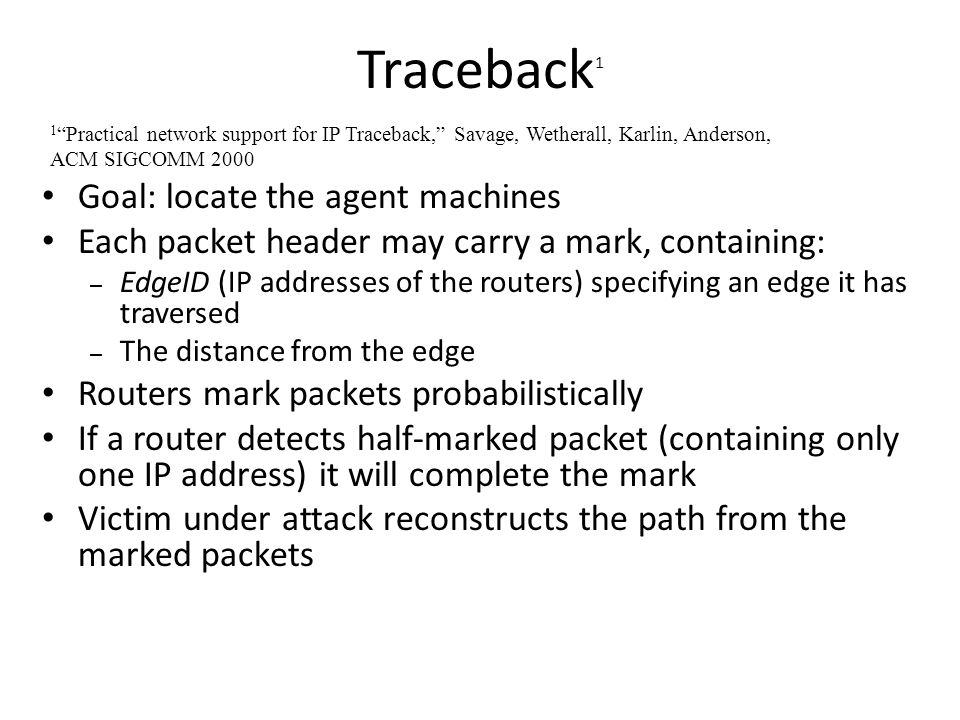 Traceback1 Goal: locate the agent machines