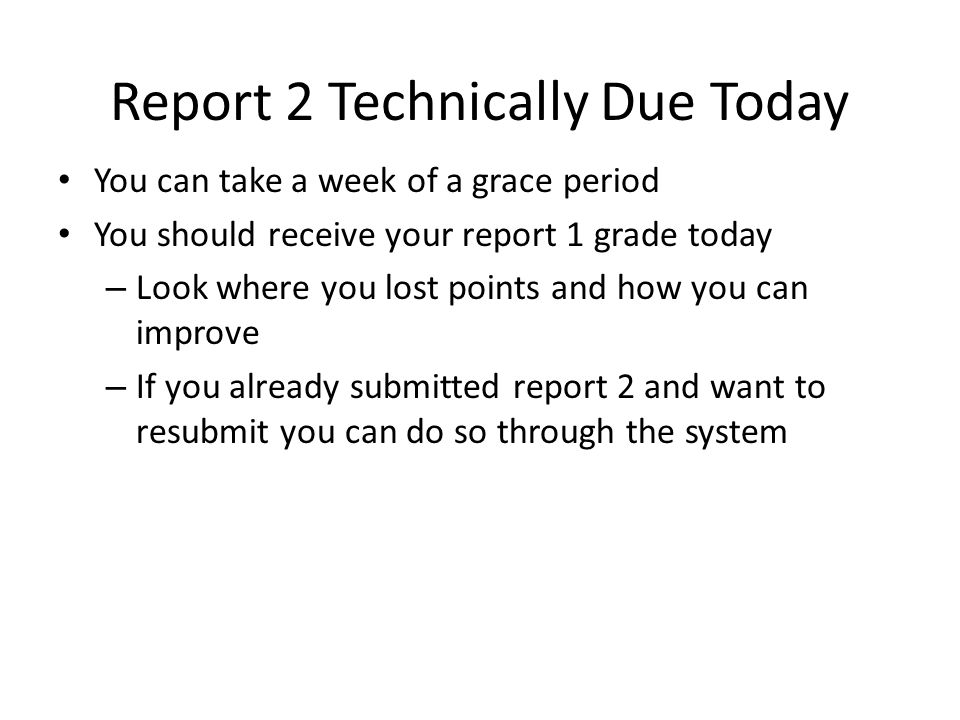 Report 2 Technically Due Today