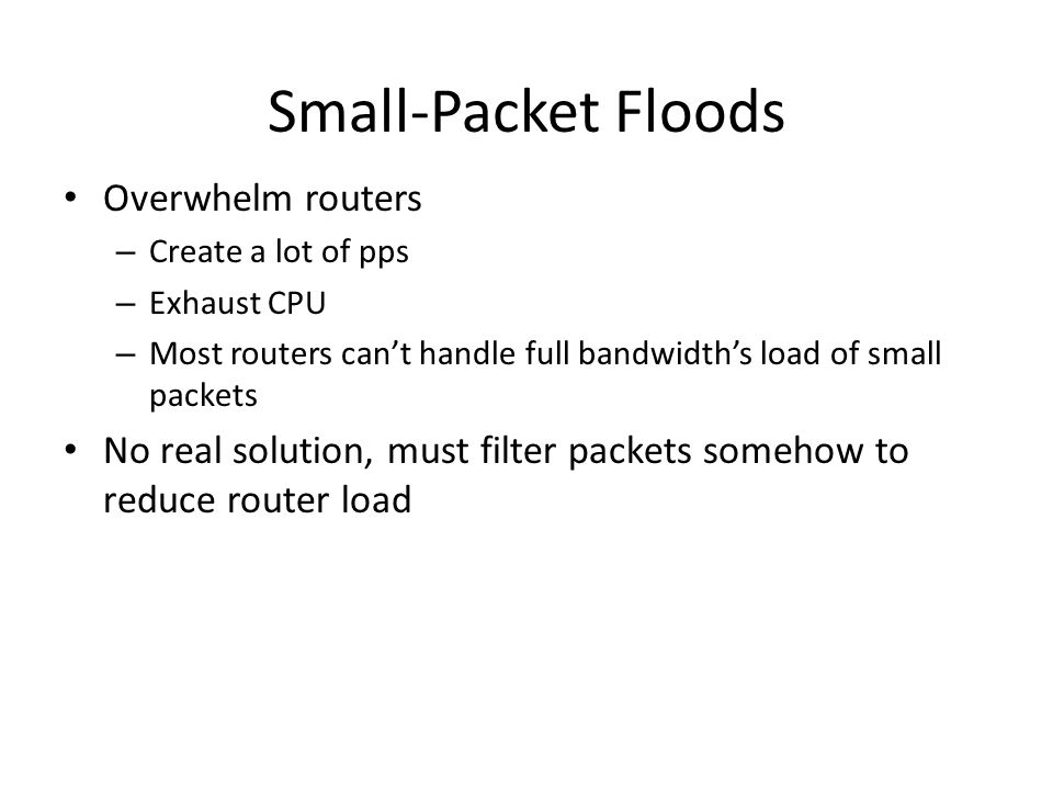 Small-Packet Floods Overwhelm routers
