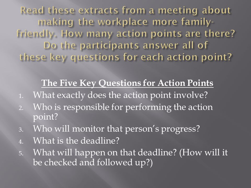 The Five Key Questions for Action Points