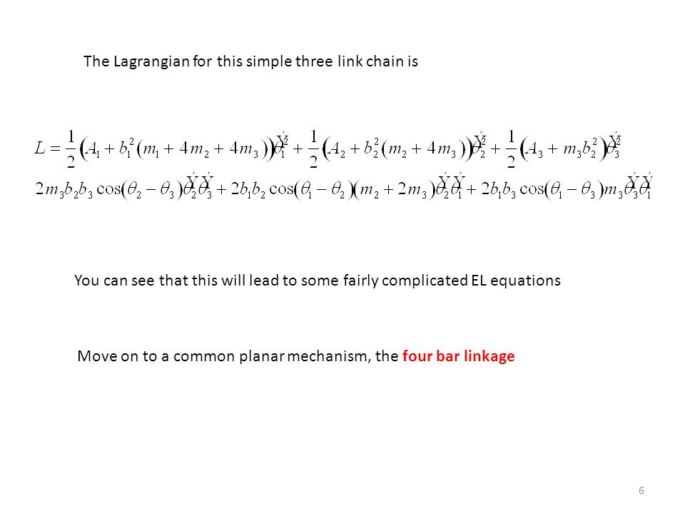 The Lagrangian for this simple three link chain is