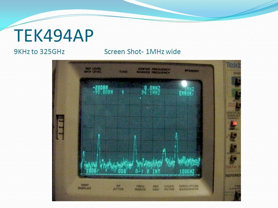 TEK494AP 9KHz to 325GHz Screen Shot- 1MHz wide