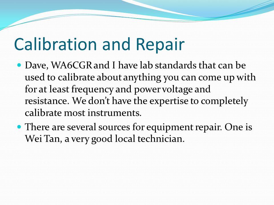 Calibration and Repair