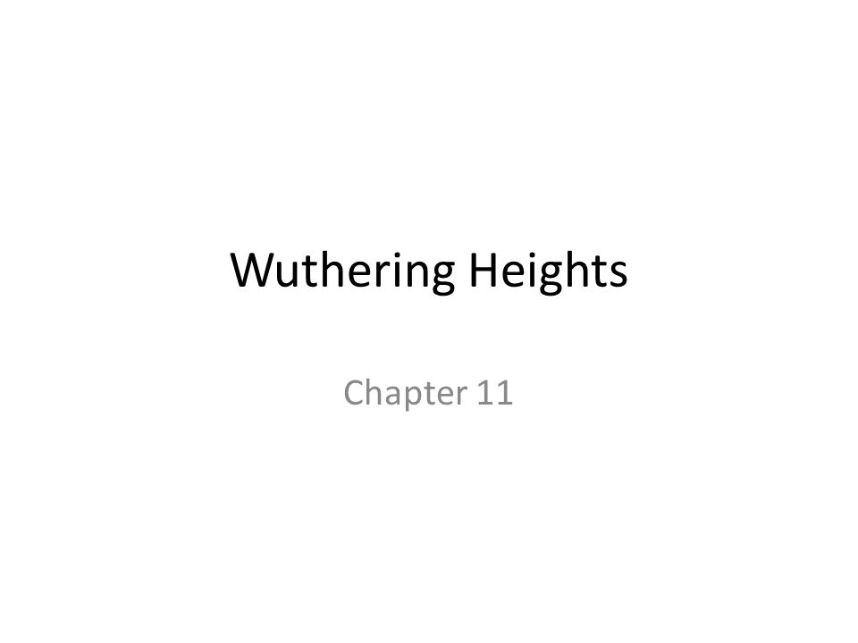 Wuthering Heights Chapter 11