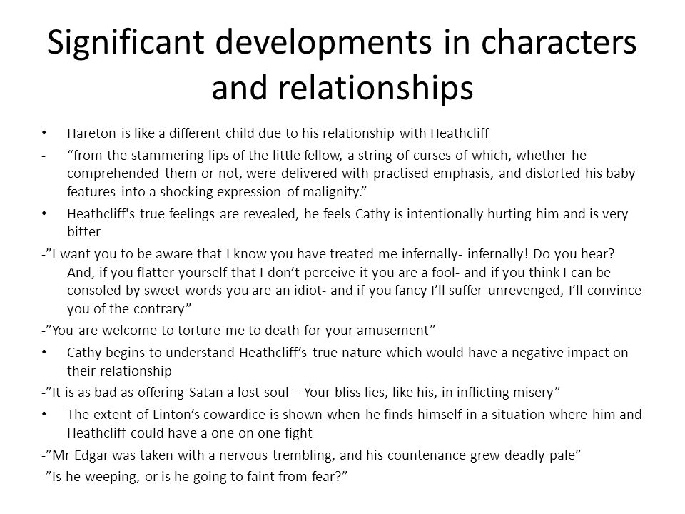 Significant developments in characters and relationships