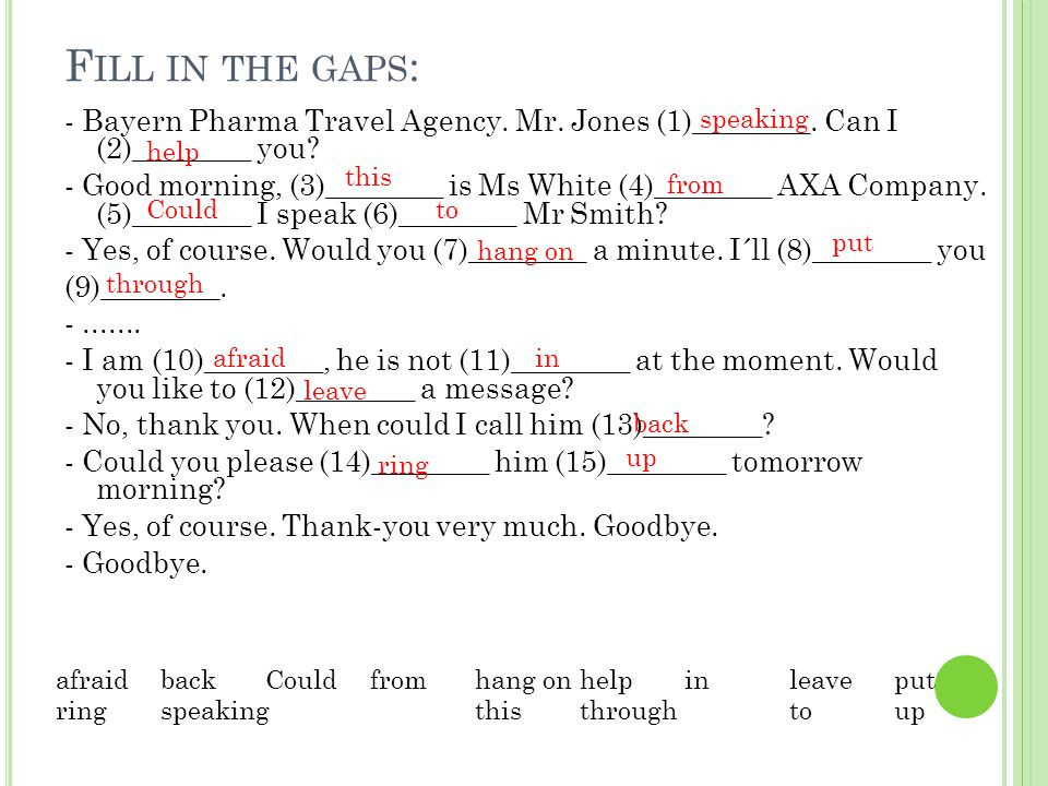 Fill in the gaps: speaking.