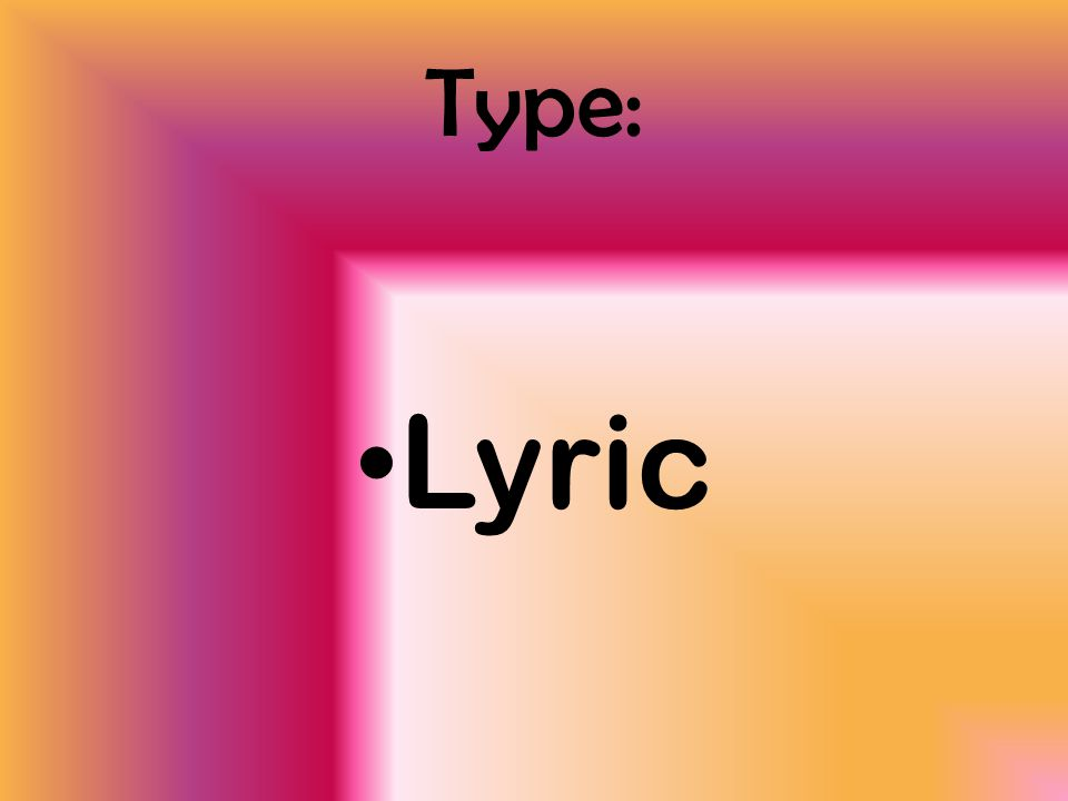 Type: Lyric