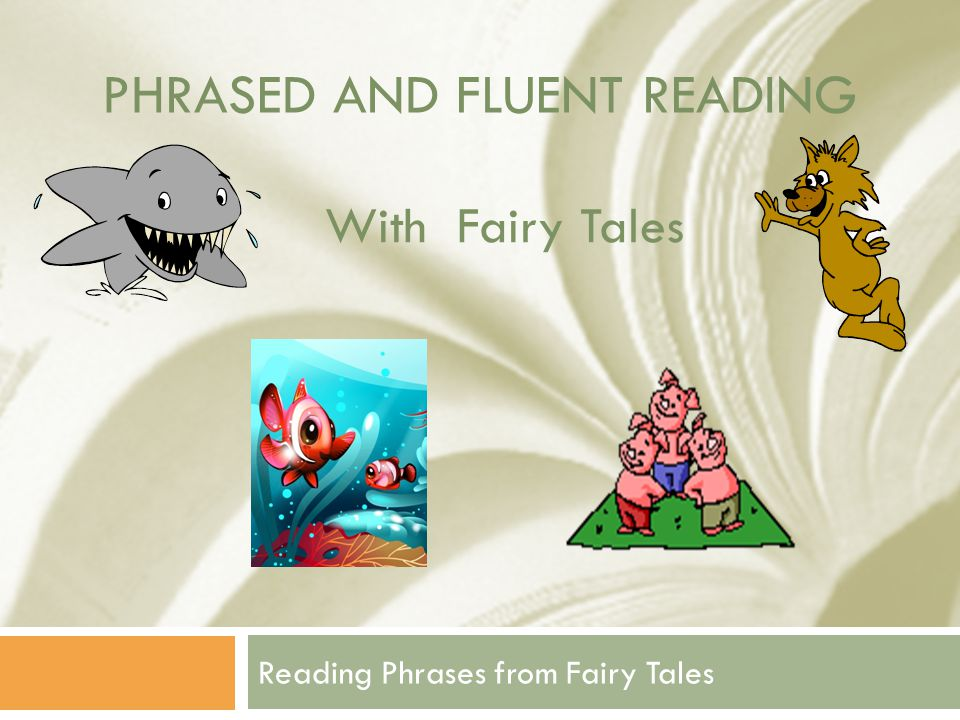 Phrased and fluent Reading