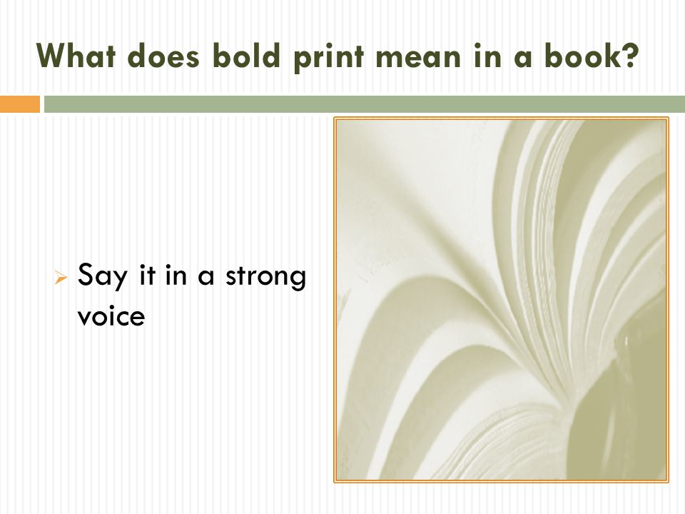 What does bold print mean in a book