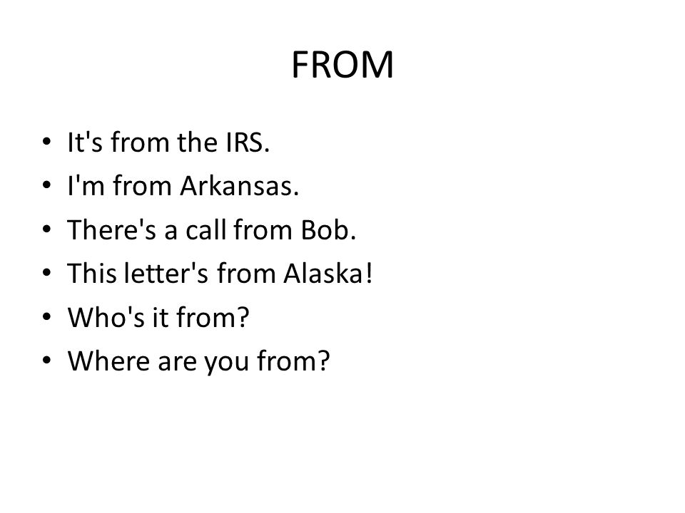 FROM It s from the IRS. I m from Arkansas. There s a call from Bob.