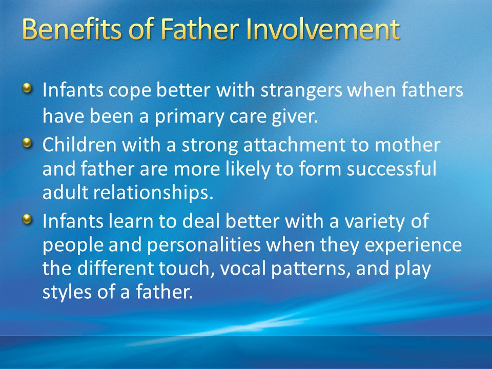Benefits of Father Involvement