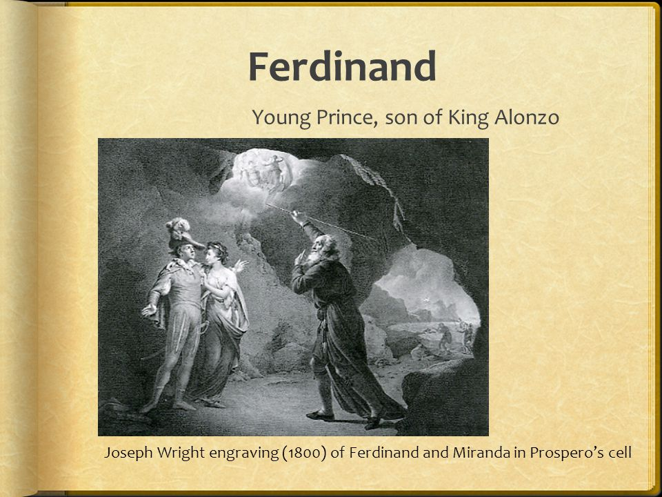 Ferdinand Young Prince, son of King Alonzo