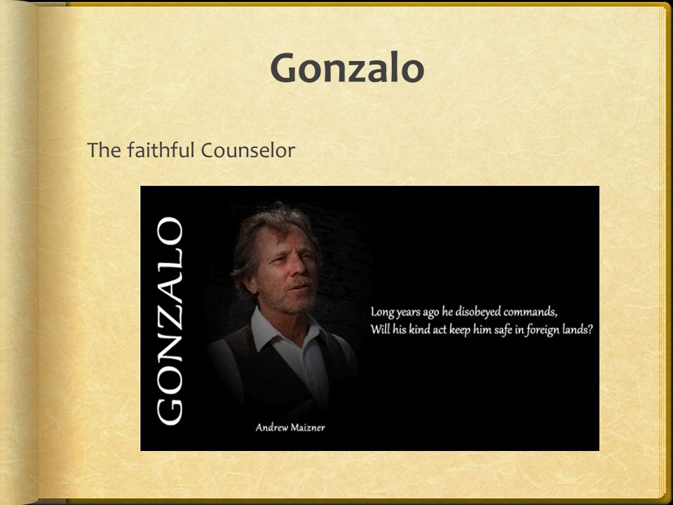 Gonzalo The faithful Counselor