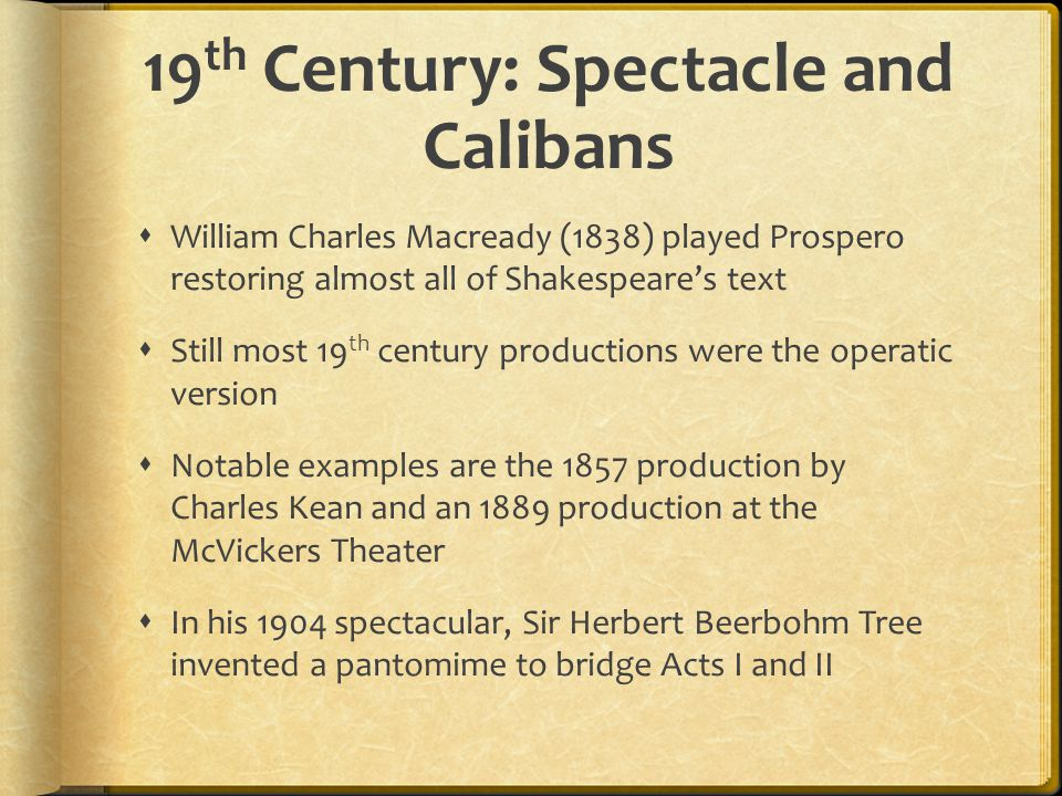 19th Century: Spectacle and Calibans