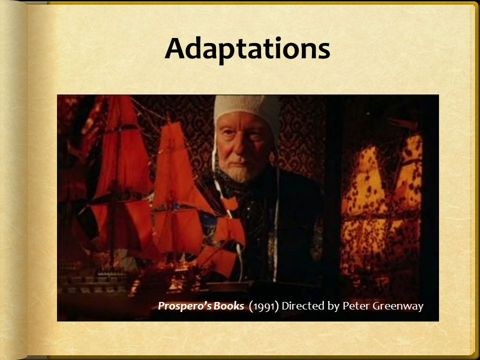 Adaptations Prospero's Books (1991) Directed by Peter Greenway