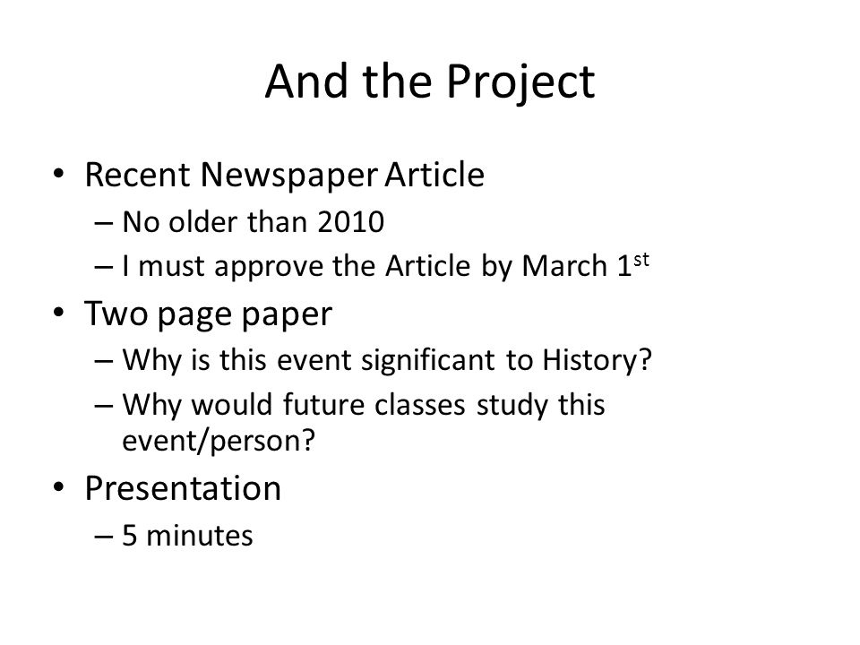 And the Project Recent Newspaper Article Two page paper Presentation
