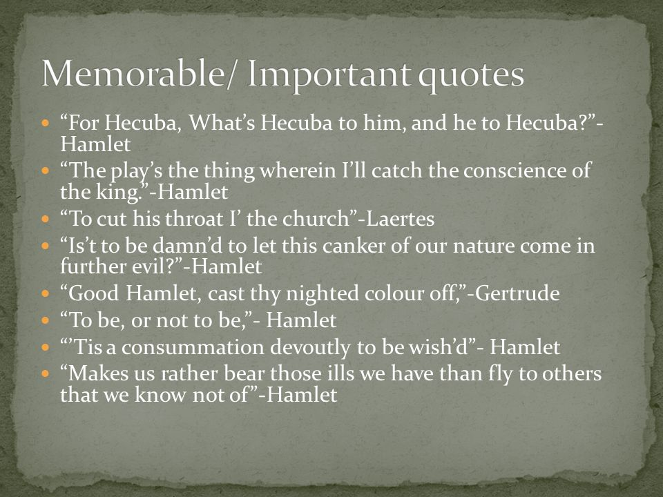Memorable/ Important quotes