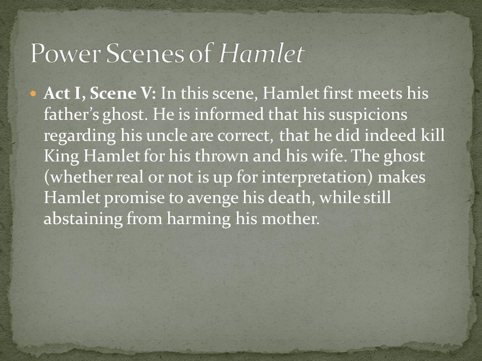 Power Scenes of Hamlet