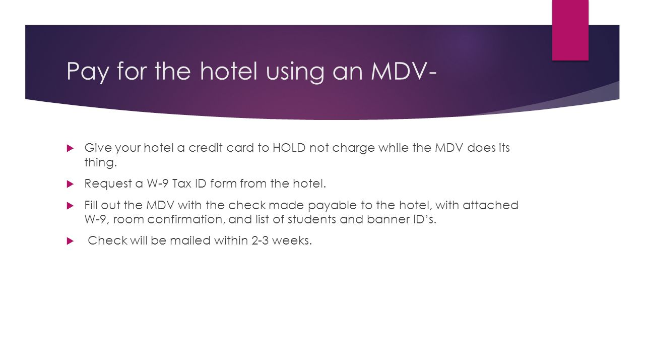 Pay for the hotel using an MDV-