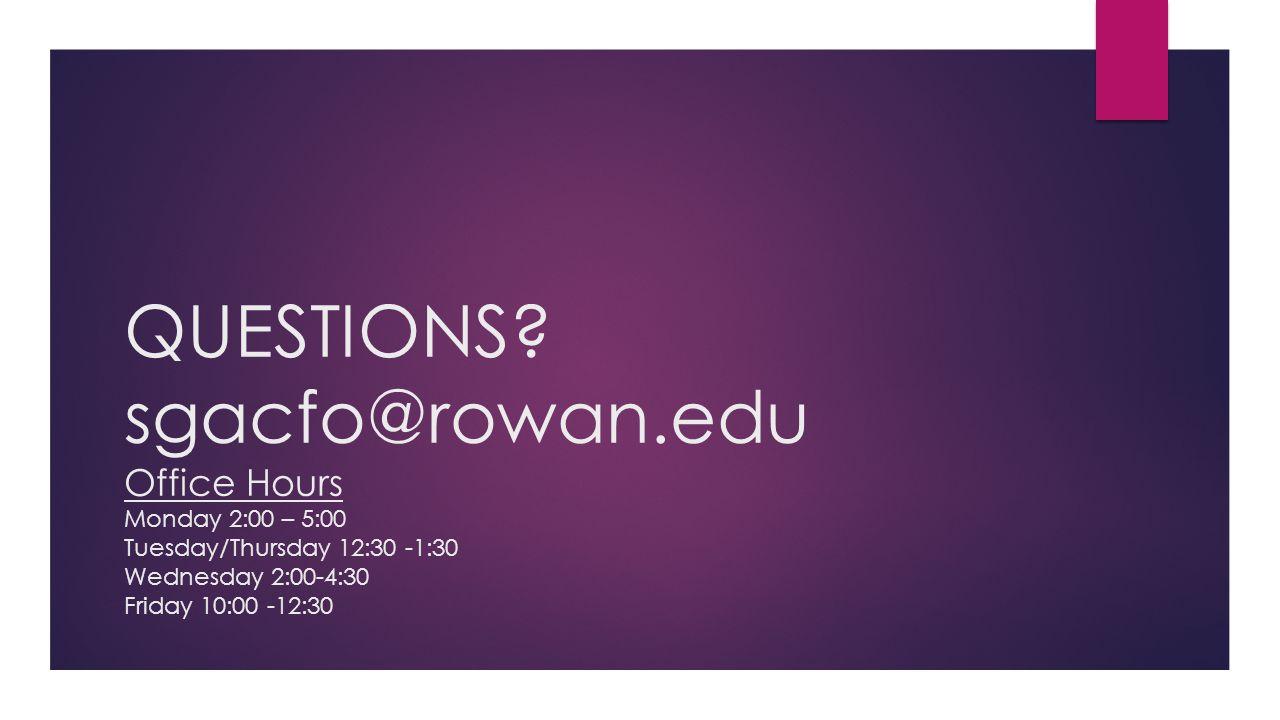 QUESTIONS. sgacfo@rowan