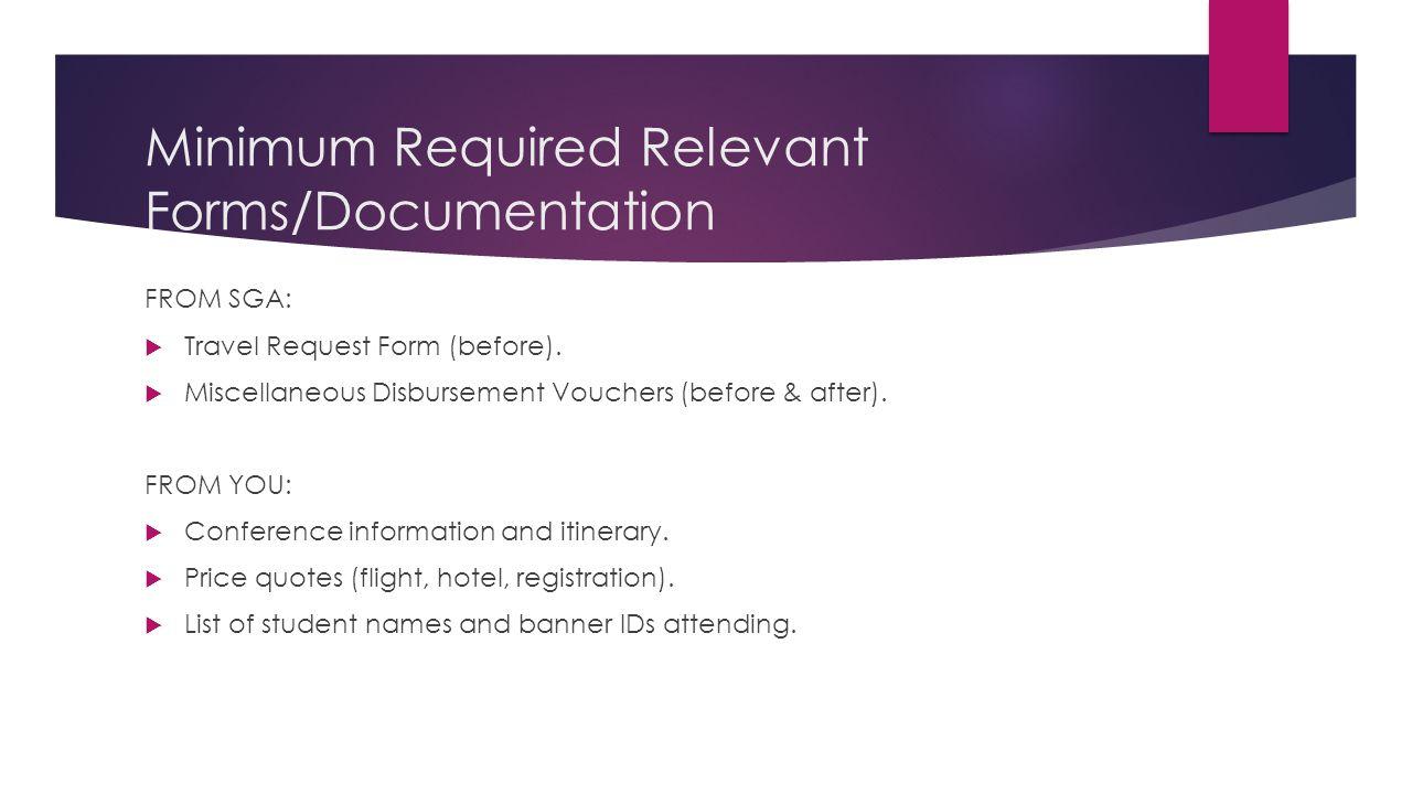 Minimum Required Relevant Forms/Documentation
