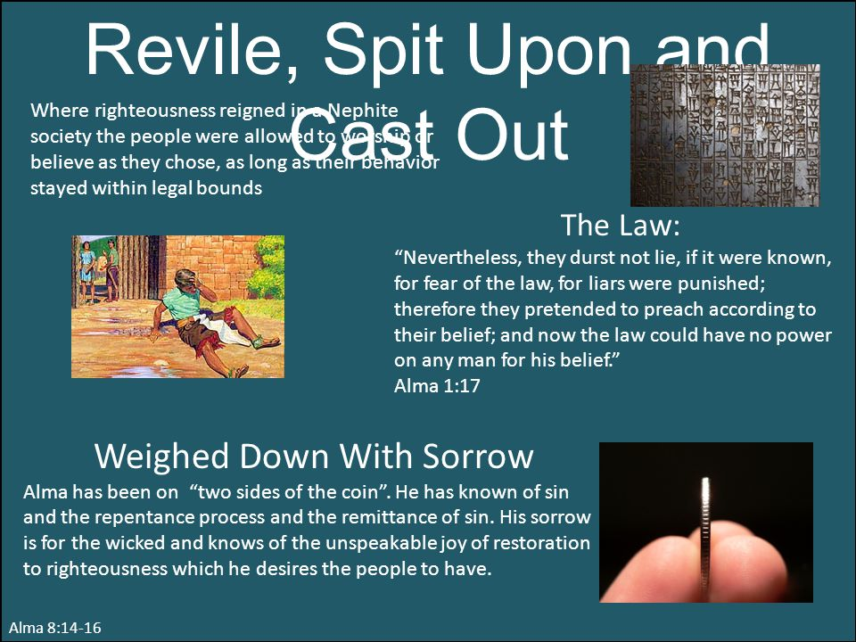 Revile, Spit Upon and Cast Out