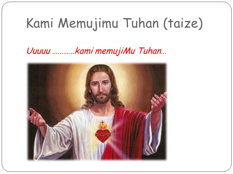 Kami Memujimu Tuhan (taize)