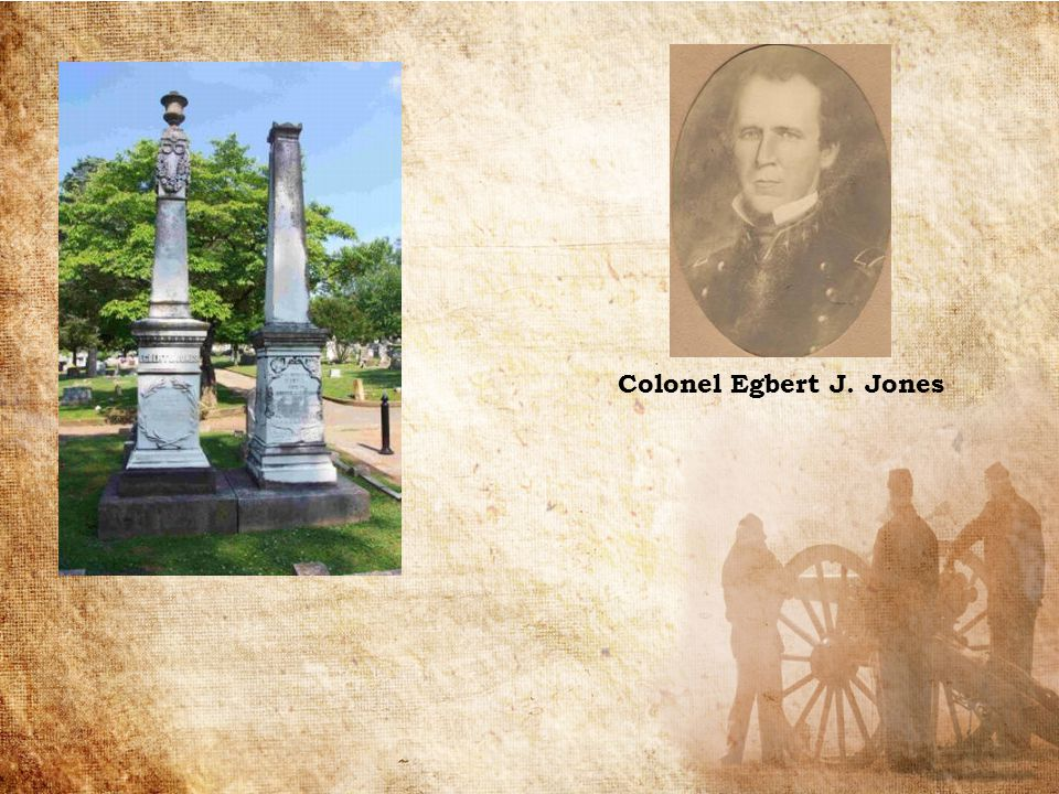 Colonel Egbert J. Jones