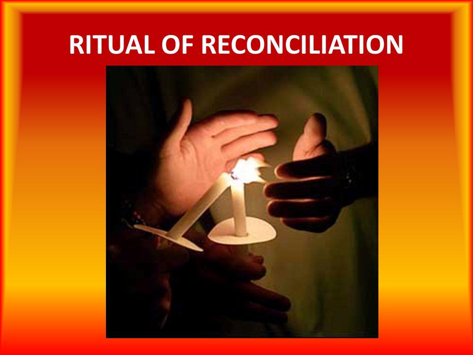 RITUAL OF RECONCILIATION